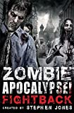 Zombie Apocalypse! Fightback (Mammoth Books)