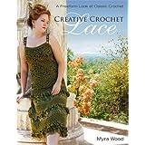 Creative Crochet Lace: A Freeform Look at Classic Crochet ~ Myra Wood