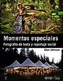 img - for Momentos especiales / Digital Wedding Photography: Fotograf a de boda y reportaje social / Capturing Beautiful Memories (Spanish Edition) book / textbook / text book