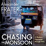 img - for Chasing the Monsoon: A Modern Pilgrimage through India book / textbook / text book