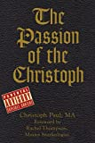 img - for The Passion of the Christoph book / textbook / text book