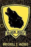 Black Wolf: A World at War Novel (World at War Online Book 1) (English Edition)