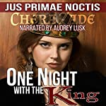 One Night With the King: Jus Primae Noctis | Chera Zade