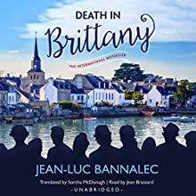 Death in Brittany: Commissaire Dupin, Book 1 Audiobook by Jean-Luc Bannalec Narrated by Jean Brassard