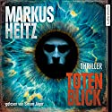 Totenblick Audiobook by Markus Heitz Narrated by Simon Jäger