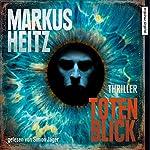 Totenblick | Markus Heitz