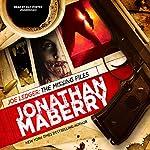Joe Ledger: The Missing Files | Jonathan Maberry