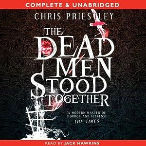 The Dead Men Stood Together | [Chris Priestley]