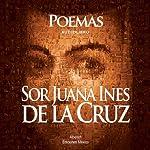 Poemas de Sor Juana Ines De la cruz | Sor Juana Ines De la cruz