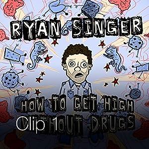 Buzzed Driving / It / Mom Chunks   [Ryan Singer]