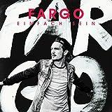 Fargo Einfach sein