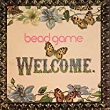 Welcome by Bead Game (2007-03-20)