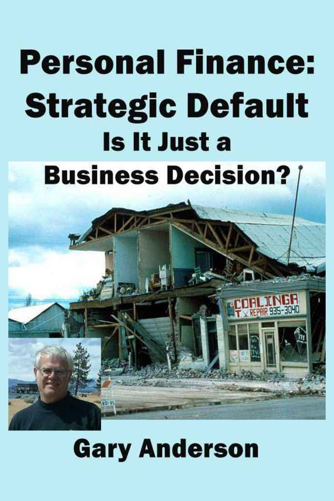 Amazon.com: Personal Finance: Strategic Default: Is It Just a ...
