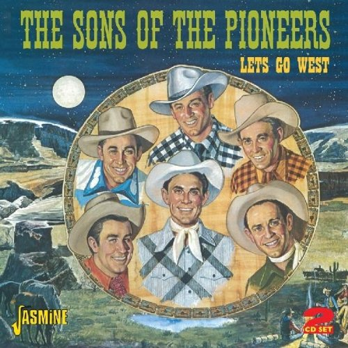 Sons of the Pioneers - Lets Go West - Zortam Music