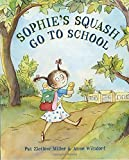 Sophies Squash Go to School