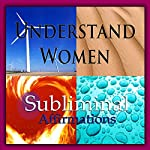 Understand Women Subliminal Affirmations: Language Study & Linguistics, Solfeggio Tones, Binaural Beats, Self Help Meditation Hypnosis | Subliminal Hypnosis