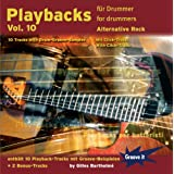 "Playbacks f�r Drummer Vol.10 -Alternative Rock (Schlagzeug Playalongs / Jamtracks Drums)von ""Gilles Bartholm�"""