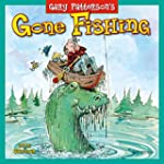 Gone Fishing by Gary Patterson 2016 W...