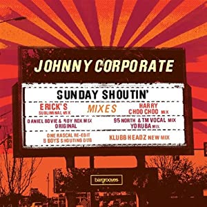 Johnny Corporate -  Sunday Shoutin`