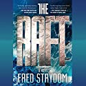 The Raft: A Novel Audiobook by Fred Strydom Narrated by Julie McKay, James Patrick Cronin