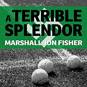 A Terrible Splendor Audiobook
