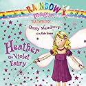 Rainbow Magic: Heather the Violet Fairy Audiobook by Daisy Meadows Narrated by Kate Simses