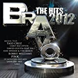 Bravo The Hits 2012 [Explicit]
