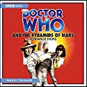 Doctor Who and the Pyramids of Mars Audiobook by Terrance Dicks Narrated by Tom Baker