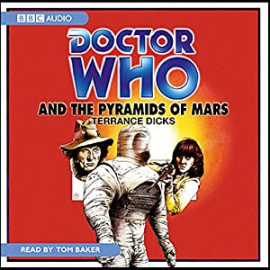 Doctor Who and the Pyramids of Mars Audiobook