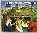 Bach : St. John Passion / Johannes-Pa...