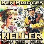 Heller: Luke Heller, Book 1 | Ben Bridges