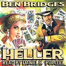 Heller: Luke Heller, Book 1 (       UNABRIDGED) by Ben Bridges Narrated by Daniel F. Purcell