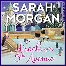 Miracle on 5th Avenue: From Manhattan with Love, Book 3 | Livre audio Auteur(s) : Sarah Morgan Narrateur(s) : Jennifer Woodward
