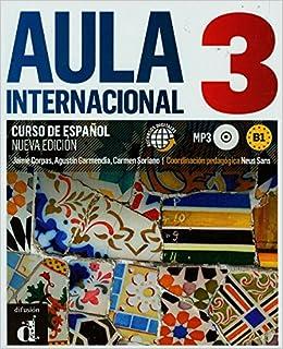 Aula Internacional 3. Nueva Edicion: Libro del Alumno + Ejercicios