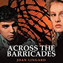 Across the Barricades Audiobook by Joan Lingard Narrated by Gerard Murphy