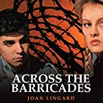 Across the Barricades | Joan Lingard