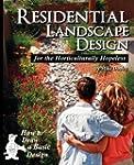 Residential Landscape Design for the...