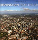 img - for Birmingham: From the Air book / textbook / text book