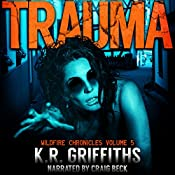 Trauma: Wildfire Chronicles Vol. 5 | K.R. Griffiths
