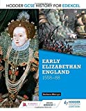 img - for Hodder GCSE History for Edexcel: Early Elizabethan England, 1558-88 by Barbara Mervyn (2016-04-29) book / textbook / text book