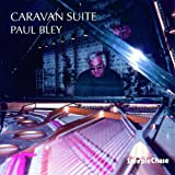 Paul Bley Caravan Suite