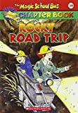 Rocky Road Trip (The Magic School Bus Chapter Book, No. 20)