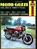 Moto Guzzi 750, 850, and 1000 V-Twins, 1974-78 (Owners' Workshop Manual)