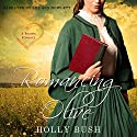 Romancing Olive: Prairie Romance (       UNABRIDGED) by Holly Bush Narrated by Lee Ann Howlett