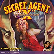 Secret Agent X #15: The Corpse Cavalcade | G. T. Fleming-Roberts