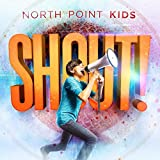 North Point Kids - Shout