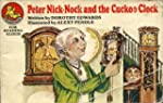Peter Nick-Nock and the Cuckoo Clock...