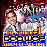 The Number # 1 Doo Wop Album Of All Time