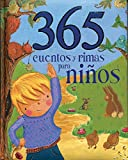 365 cuentos y rimas para ninos (Spanish Edition) (365 Stories Treasury)