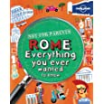 Lonely Planet Rome: Everything You Ever Wanted to Know